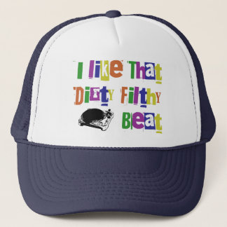 Dirty Filthy Beat Hat