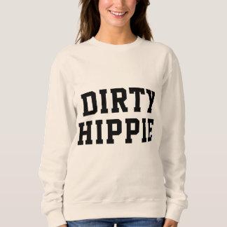 Dirty Hippie Sweatshirt