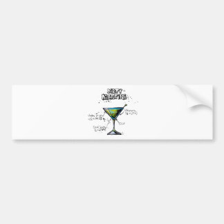 Dirty Martini Cocktail Recipe Bumper Sticker