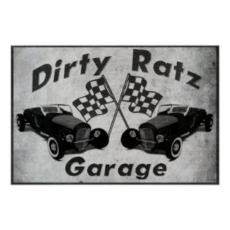Dirty Ratz Garage Poster