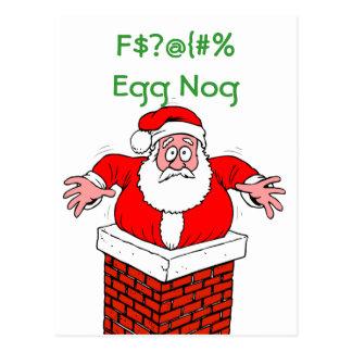 Dirty Santa Too Much Egg Nog Postcard