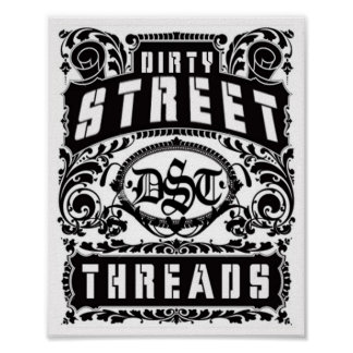 dirty street threads poster
