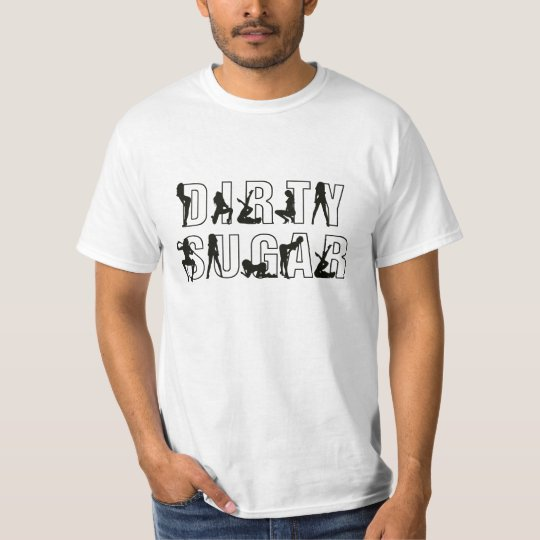 Dirty Sugar T T-Shirt