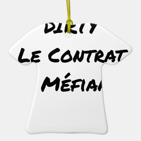 DIRTY, the CONTRACT OF MISTRUST - Word games Ceramic Ornament