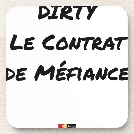 DIRTY, the CONTRACT OF MISTRUST - Word games Coaster