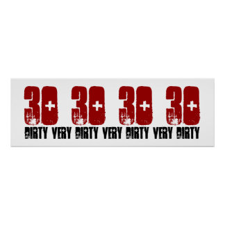 Dirty Thirty 30 Birthday Party Poster Grunge Red