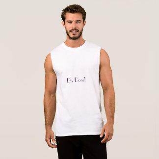 Dis Donc! Sleeveless Men T-shirt