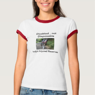 Disabled Not disposable T-Shirt