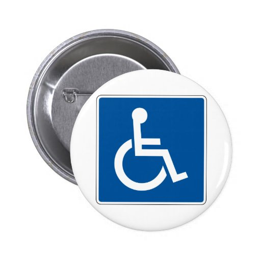 Disabled Street Sign Pinback Button