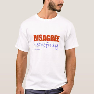 Disagree Peacefully - Orange (light colors) T-Shirt