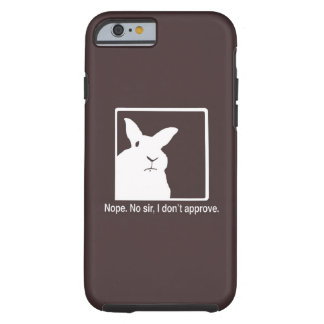 Disapproving Rabbits iPhone 6 case Brown Tough iPhone 6 Case