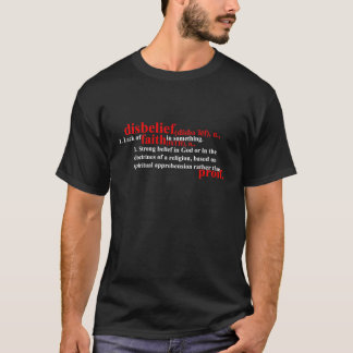 Disbelief Definition T-Shirt