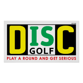 Disc Is Golf Poster