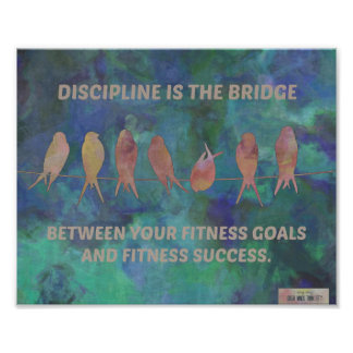 Discipline is the Bridge: Fitness Motivation Quote Poster