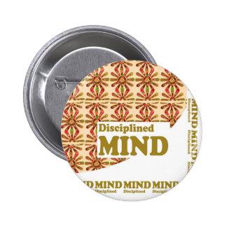 DISCIPLINED MIND :MOTIVATIONAL SCRIPT WORDS 2 INCH ROUND BUTTON