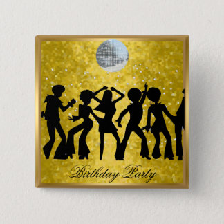 Disco 70's Birthday Party  Retro  button