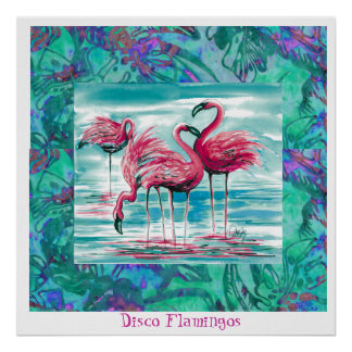 Disco Flamingos poster