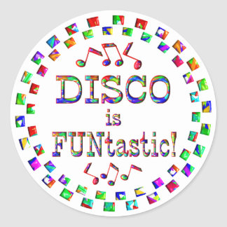 Disco is FUNtastic Classic Round Sticker