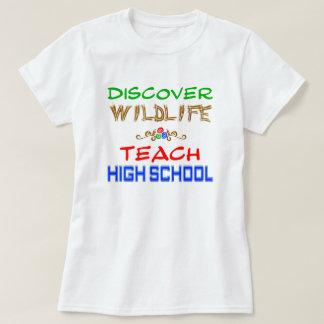 Discover Wildlife Teach High School T-Shirt