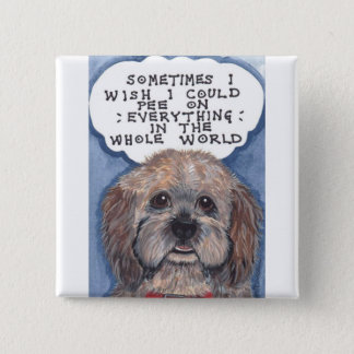 Disgruntled Doggie With An Attitude! Says It All 2 Inch Square Button