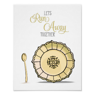 Dish & Spoon Let's Runaway Together Yellow Kitchen Poster