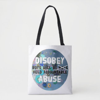 Disobey Abuse Tote Bag