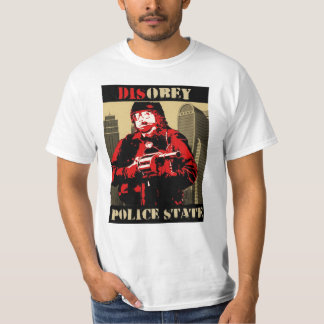 disobey the police state by Irate T-Shirt