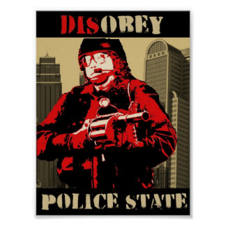 disobey the police state poster