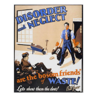 Disorder And Neglect Poster