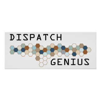 Dispatch Genius Poster