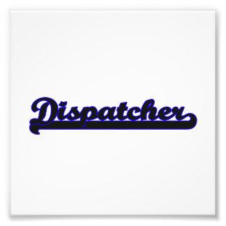Dispatcher Classic Job Design Photographic Print