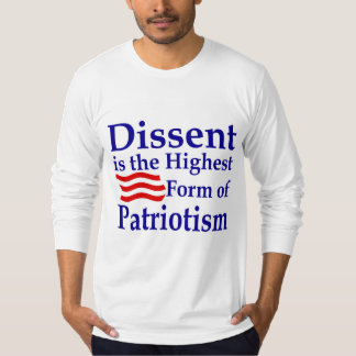 Dissent is the Highest Form of T-Shirt