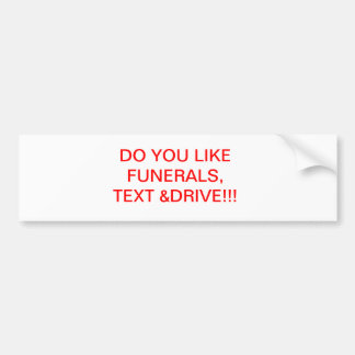 distracted driving car bumper sticker