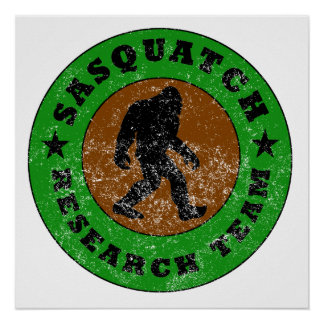 Distressed Sasquatch Research Team Posters