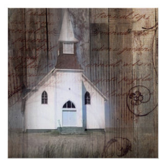 Distressed Wood primitive Rustic country church Poster