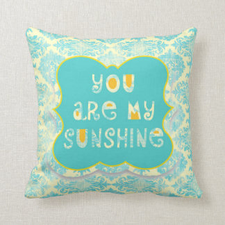 Distressed You are My Sunshine Pillow