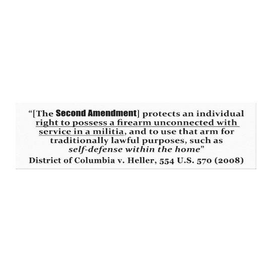 District of Columbia v Heller, 554 U.S. 570 2008 Canvas Print