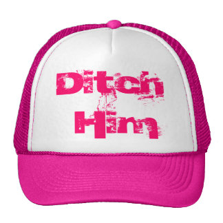 Ditch Him Mesh Hat