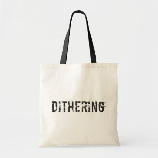 Dithering T-Shirts and Gifts - Political Humor Bags