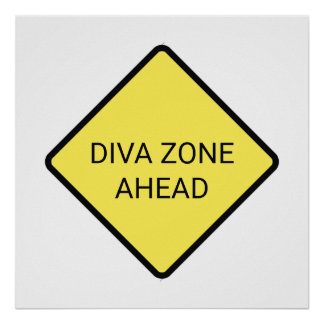 """Diva Zone Ahead"" Poster"