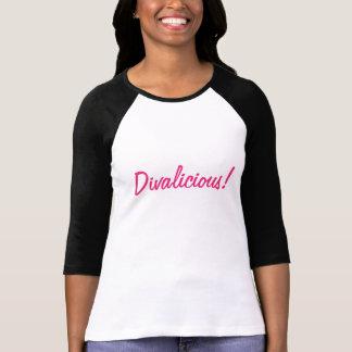 Divalicious! Women's T-shirt
