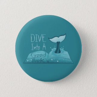Dive into a Good Book 2 Inch Round Button