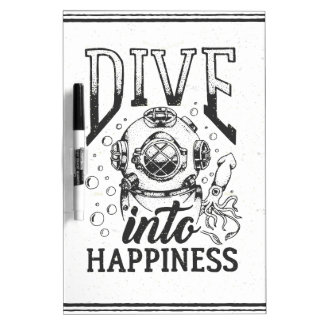 Dive into happiness motivational scuba diving Dry-Erase whiteboard
