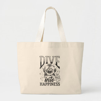 Dive into happiness motivational scuba diving large tote bag