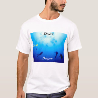 Divers Do It Deeper T-Shirt