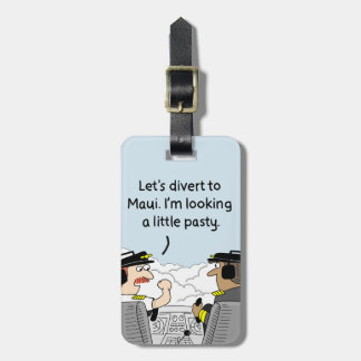 Divert to Maui Pilot Luggage Tag