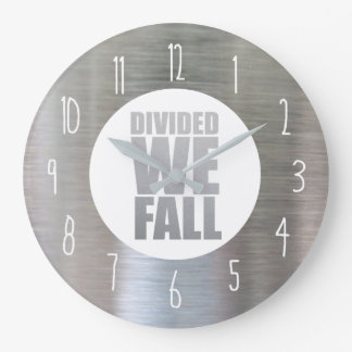 DIVIDED WE FALL LARGE CLOCK