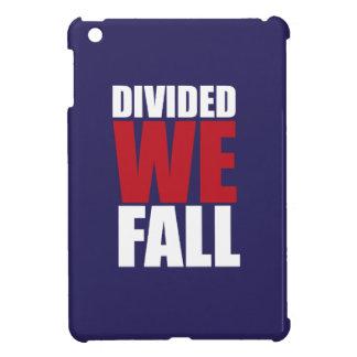 Divided We Fall Patriotism Quotes iPad Mini Case