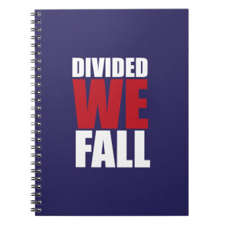 Divided We Fall Patriotism Quotes Notebooks