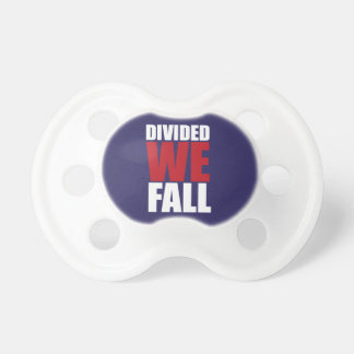 Divided We Fall Patriotism Quotes Pacifier